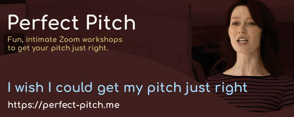 I wish I could get my pitch just right
